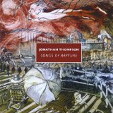 Songs of Rapture Lyrics Jonathan Thompson