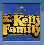 Best Of Kelly Family Lyrics Kelly Family