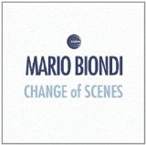 Change Of Scenes Lyrics Mario Biondi