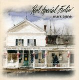 Real Special Feelin' Lyrics Mark Brine