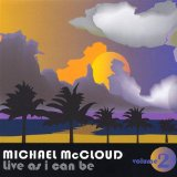 Live As I Can Be, Vol. 2 Lyrics Michael Mccloud