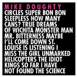 Circles Super Bon Bon Sleepless... Lyrics Mike Doughty