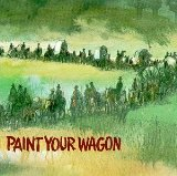 Miscellaneous Lyrics Paint Your Wagon
