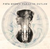 Paradise Outlaw Lyrics Pieta Brown