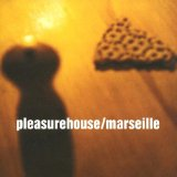 Marseille Lyrics Pleasurehouse
