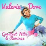 Greatest Hits & Remixes Lyrics Valerie Dore