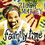 Family Time Lyrics Ziggy Marley