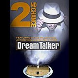 DREAM TALKER Lyrics 2ND CHANCE
