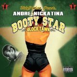 Booty Star: Glock Tawk Lyrics Andre Nickatina