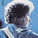 Bob Dylan's Greatest Hits, Vol. 2 Lyrics Bob Dylan