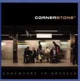 Somewhere In America Lyrics Cornerstone