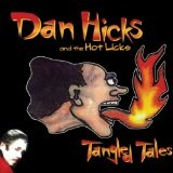 Tangled Tales Lyrics Dan Hicks