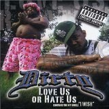 Love Us Or Hate Us Lyrics Dirty