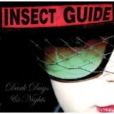 Dark Days And Nights Lyrics Insect Guide