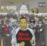 Makin' Enemies Lyrics K-Rino