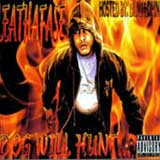 Dog Will Hunt (Mixtape) Lyrics Leathafase