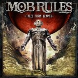 Tales from Beyond Lyrics Mob Rules