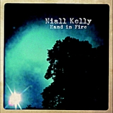 Hand In Fire Lyrics Niall Kelly