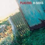 B-Sides Lyrics Placebo