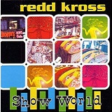 Show World Lyrics Redd Kross