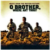 O Brother Where Art Thou? Soundtrack Lyrics Soggy Bottom Boys