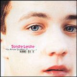 You Know So Well Lyrics Sondre Lerche