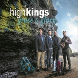 Grace and Glory Lyrics The High Kings