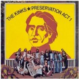 Preservation Act 1 Lyrics The Kinks