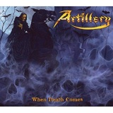 When Death Comes Lyrics Artillery