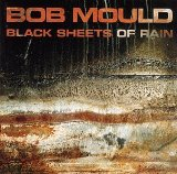 Black Sheets Of Rain Lyrics Bob Mould