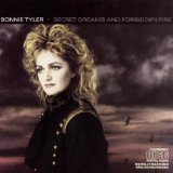 Secret Dreams & Forbidden Fire Lyrics Bonnie Tyler