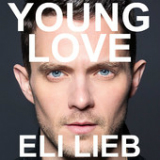 Young Love (Single) Lyrics Eli Lieb