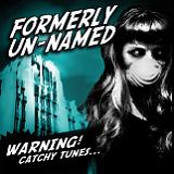WARNING! Catchy Tunes Lyrics Formerly Un-Named