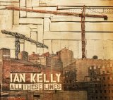 All These Lines Lyrics Ian Kelly