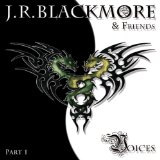 Voices Lyrics J.R. Blackmore And Friends