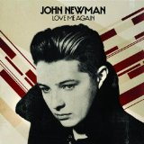 Love Me Again (Single) Lyrics John Newman