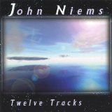 Twelve Tracks Lyrics John Niems