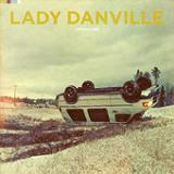 Operating (EP) Lyrics Lady Danville