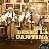 Desde La Cantina, Vol. 2 Lyrics Pesado