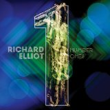 Number Ones Lyrics Richard Elliot