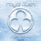Sub Zero Lyrics Royal Flush