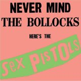 Never Mind The Bollocks Lyrics Sex Pistols
