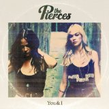 You & I Lyrics The Pierces