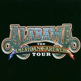The American Farewell Tour Lyrics ALABAMA