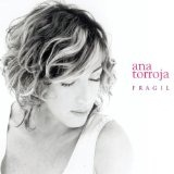 Fragil Lyrics Ana Torroja