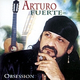 Obsession Lyrics Arturo Fuerte