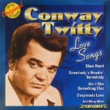 Love Songs Lyrics Conway Twitty