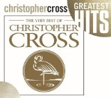 The Best Of Christopher Cross Lyrics Cross Christopher
