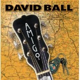 Amigo Lyrics David Ball