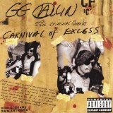 Carnival Of Excess Lyrics G.g. Allin